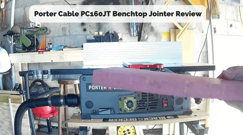 Porter Cable PC160JT Benchtop Jointer Review