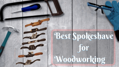 Best Spokeshave for Woodworking